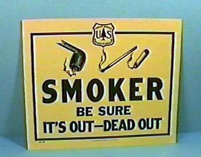 Old Forest Service Sign SMOKER BE SURE IT'S OUT Pipe Cigarette Match +