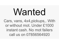 Wanted cars under £1000