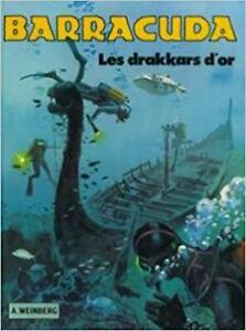 BARRACUDA LES DRAKKARS D'OR A. WEINBERG EXCELLENT ÉTAT TAXES INC