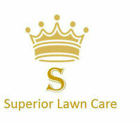 Superior Lawn Care $30 for average yard!!!!