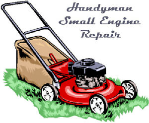 Handyman Small Engine Repair !
