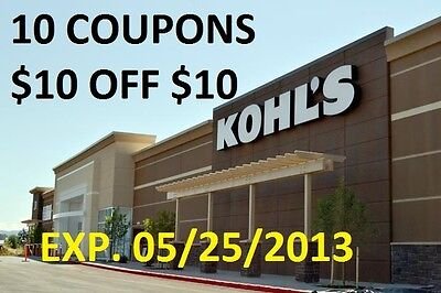 10 X $10 off $10 Kohls coupons savings $100 EXP 05/25/2013 on Rummage