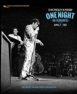 Elvis livre One Night In Toronto April 2 -1957 Neuf et Scellé!