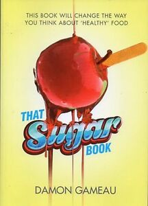 THAT SUGAR BOOK BY DAMON GAMEAU LOSING WEIGHT WITHOUT SUGAR