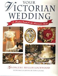 Your Victorian Wedding, Hardcover, Profuse Color IIlustrations