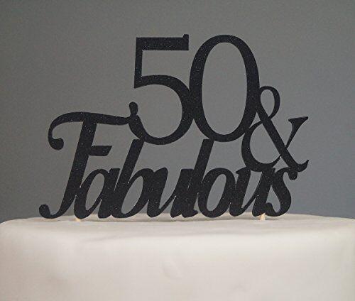 Fabulous 50 Cake Topper: Black 50 & Fabulous Cake Topper Decoration For 50th