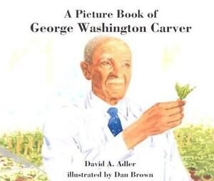 A Picture Book of George Washington Carver by David A Adler (Paperback /...