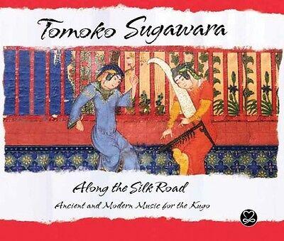 Tomoko Sugawara   Along The Silk Road  New Cd  Digipack Packaging