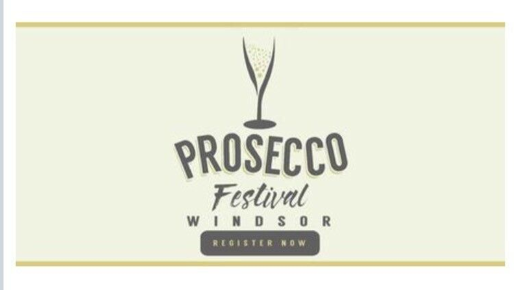 2x tickets to Prosecco Fest Windsor - 7pm Sat 25 Nov