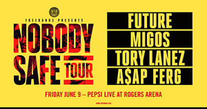 NOBODY SAFE TOUR TICKETS FOR JUNE 9TH!! 4 LOWER BOWL TICKETS!!