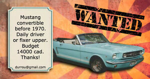 Wanted: Ford Mustang convertible 1965-1970