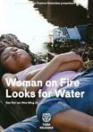 Woman On Fire Looks For Water - DVD