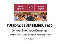 Native Spanish - Native English - Londres Language Exchange - Tuesday 26th September