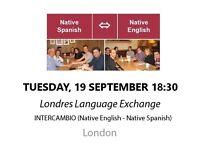 Native Spanish - Native English - Londres Language Exchange - Tuesday 19th September