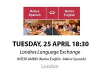 Native Spanish - Native English - Londres Language Exchange - Tuesday 25th April