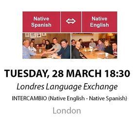 Native Spanish - Native English - Londres Language Exchange - Tuesday 28st March