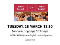 Native Spanish - Native English - Londres Language Exchange - Tuesday 28st March