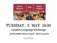 Native Spanish - Native English - Londres Language Exchange - Tuesday 2nd May