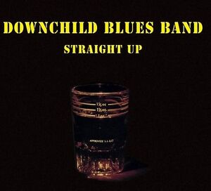 Downchild Blues Band STRAIGHT UP vinyl record album - blues