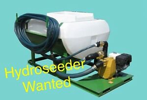 *WANTED* Used Hydroseeder