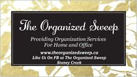 Check out theorganizedsweep.ca for our list of services!