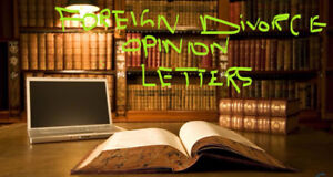 Foreign Divorce Legal Opinions Letters.  416-857-6099