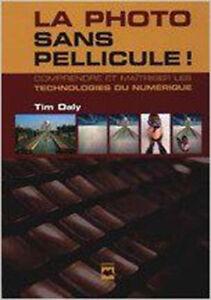 Tim Daly: La photo sans pellicule!