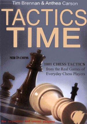 Top 10 books to learn how to play chess ebay tactics time 1001 chess tactics from the games of everyday chess players fandeluxe PDF