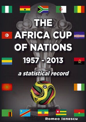History and Statistics of the Africa Cup of Nations