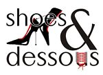 Shoes & Dessous and more