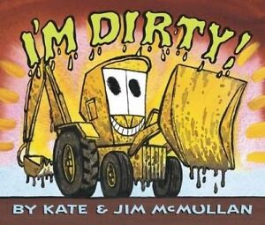 I'm Dirty! Board Book by McMullan, Kate 9780062343185