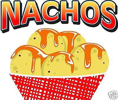 Nachos Chips Concession Restaurant Food Truck Cart Vinyl Sign Decal 12