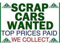 £140 UPTO £1000 PAID 4 SCRAP CARS & MOT FAILURES