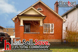 LIST. SELL. SAVE. 2.5% TOTAL - 177 Colborne St. $149, 900