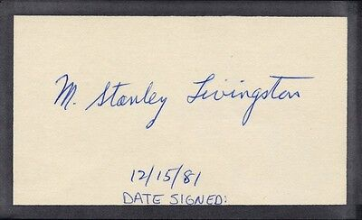 American Accelerator Physicist M. STANLEY LIVINGSTON Autograph