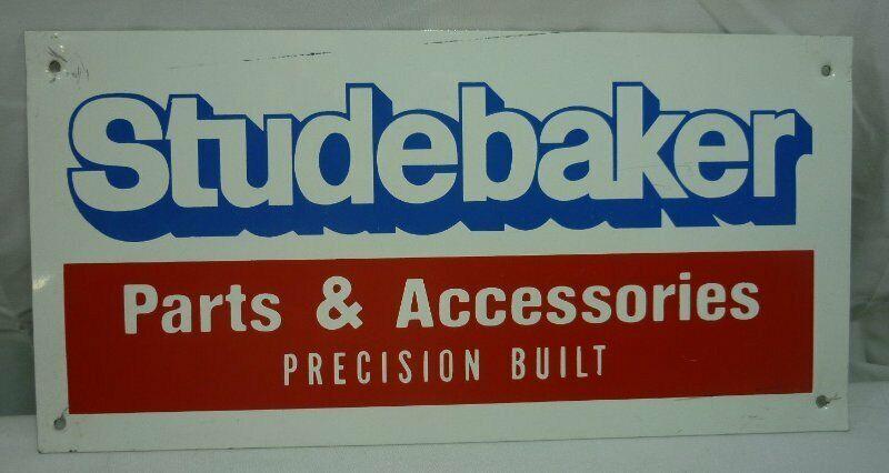 Studebaker Parts & Accessories Precision Built Metal Sign  20I086