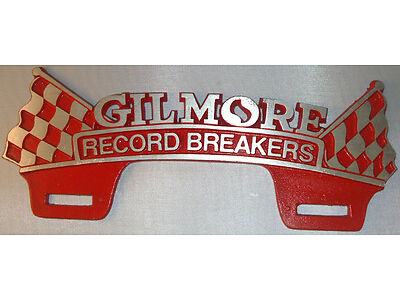 GILMORE LICENSE PLATE TOPPER HOT ROD RAT CUSTOM VTG STYLE OIL TRUCK AUTO OLD CAR
