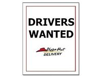Delivery drivers wanted PIZZA HUT PONDERSEND