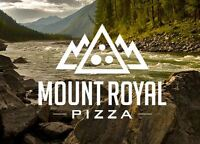 Mount Royal Pizza - Looking for pizza cooks