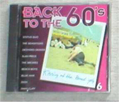 BACK TO THE 60s VOL. 6 sealed cd Quo Dekker Archies Dion Beach Boys...