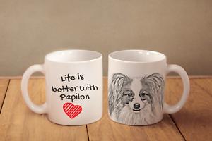 Papillon - ein Becher &quot;Life is better&quot; Subli Dog, AT - <span itemprop='availableAtOrFrom'>Zary, Polska</span> - Zwroty są przyjmowane - Zary, Polska