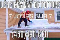Déneigement de toiture à bons prix~Roof snow removal~good price