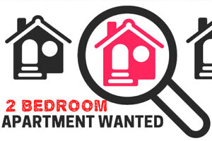 WANTED: 2 BEDROOM APARTMENT FOR RENT