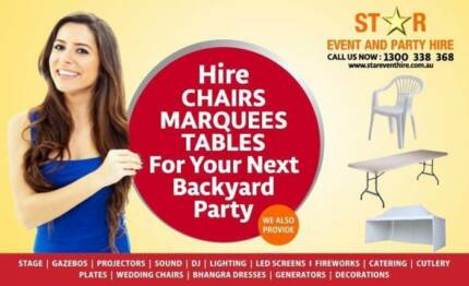 *** Star party hire *** CHAIRS - TABLES - MARQUEE - STAGE - MUSIC