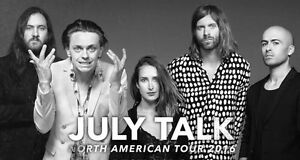 2 July Talk tics for sale