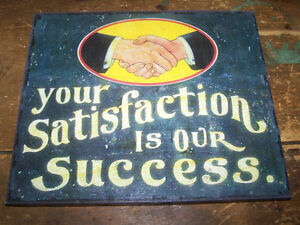 Great Sign Wood Based Your Satisfaction is our Success Hand Shak