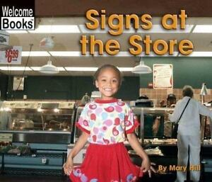 Signs at the Store (Welcome Books: Signs in My World)