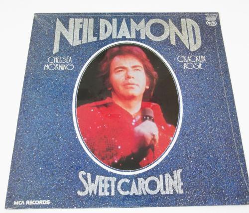 Neil Diamond Sweet Caroline | eBay