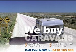 WANTED. CARAVANS / CAMPERS. CASH 7 DAYS. I COME TO YOU! Heathcote Sutherland Area Preview