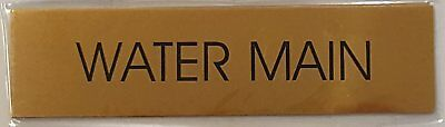 Water Main Sign - Gold Background Aliminum - 2 X7 34 With Self